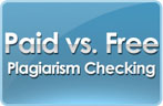 CheckForPlagiarism-net - Why choose paid vs. free plagiarism checking?